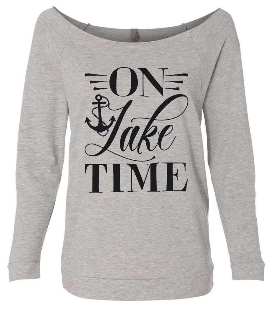 On Lake Time 3/4 Sleeve Raw Edge French Terry Cut - Dolman Style Very Trendy Funny Shirt Small / Grey