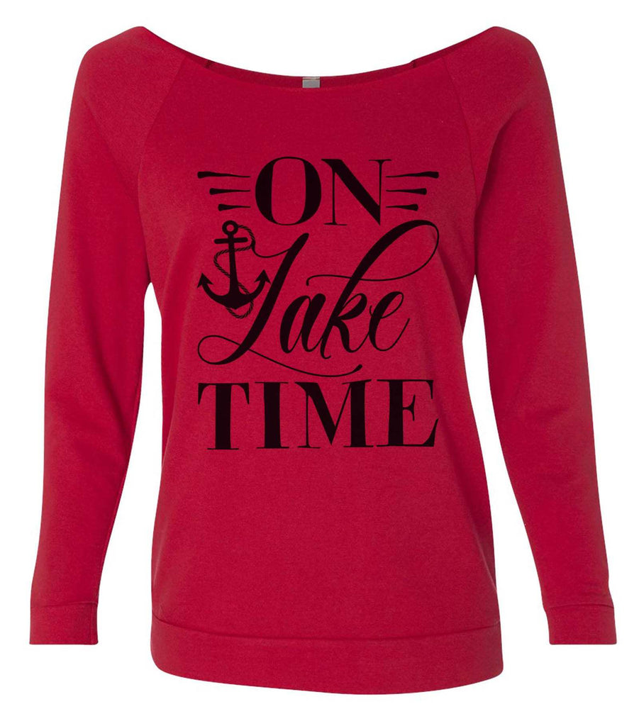 On Lake Time 3/4 Sleeve Raw Edge French Terry Cut - Dolman Style Very Trendy Funny Shirt Small / Red