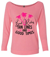 Boat Rides Tan Lines And Good Times 3/4 Sleeve Raw Edge French Terry Cut - Dolman Style Very Trendy Funny Shirt Small / Pink