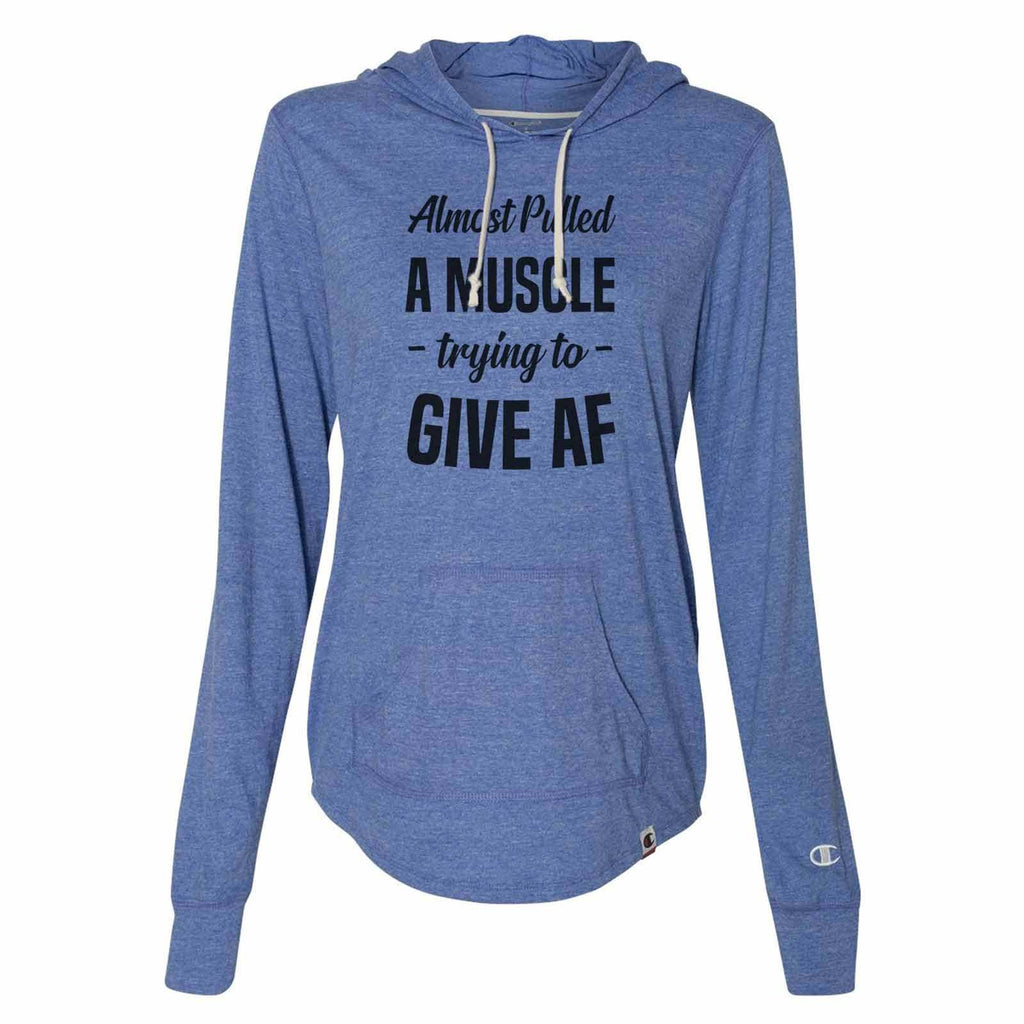 Almost Pulled A Muscle - Trying To - Give Af - Womens Champion Brand Hoodie - Hooded Sweatshirt Funny Shirt Small / Blue