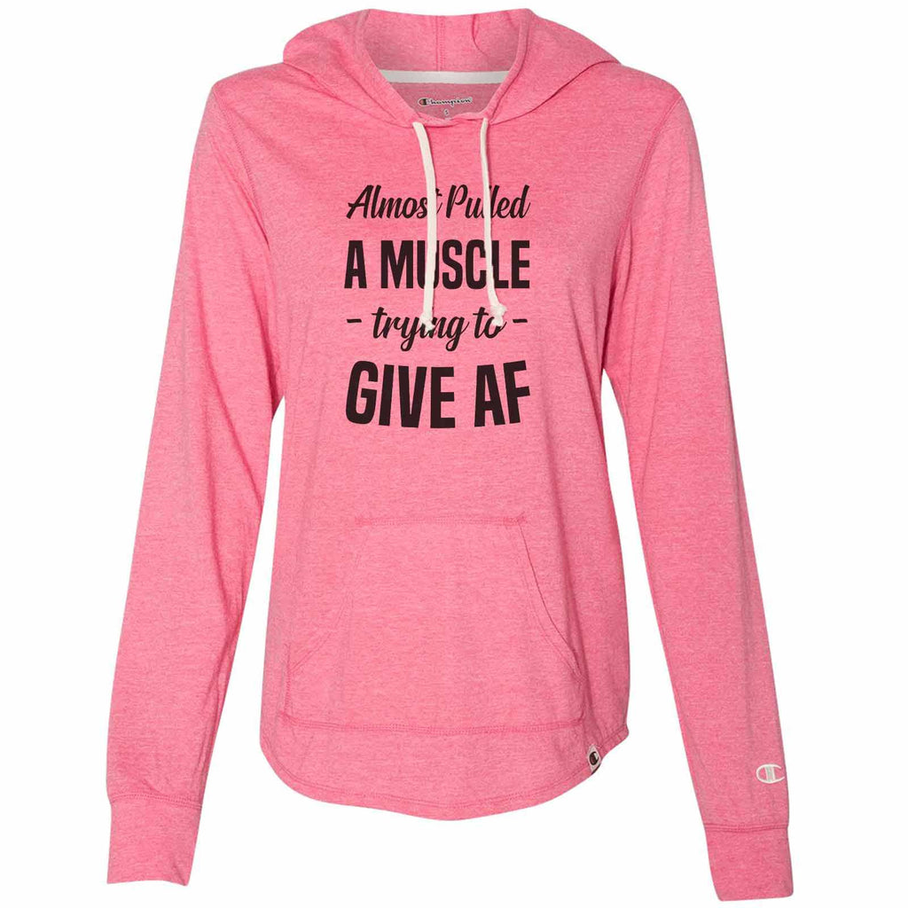 Almost Pulled A Muscle - Trying To - Give Af - Womens Champion Brand Hoodie - Hooded Sweatshirt Funny Shirt Small / Pink