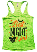 Best Night Ever Burnout Tank Top By Funny Threadz Funny Shirt Small / Neon Green