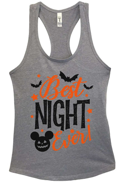 Best Night Ever Grapahic Design Fitted Tank Top Funny Shirt Small / Heather Grey