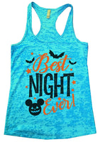 Best Night Ever Burnout Tank Top By Funny Threadz Funny Shirt Small / Tahiti Blue