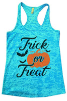 Trick or Treat Burnout Tank Top By Funny Threadz Funny Shirt Small / Tahiti Blue