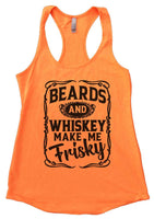 Beards and Whiskey Make Me Frisky Womens Workout Tank Top Funny Shirt Small / Neon Orange