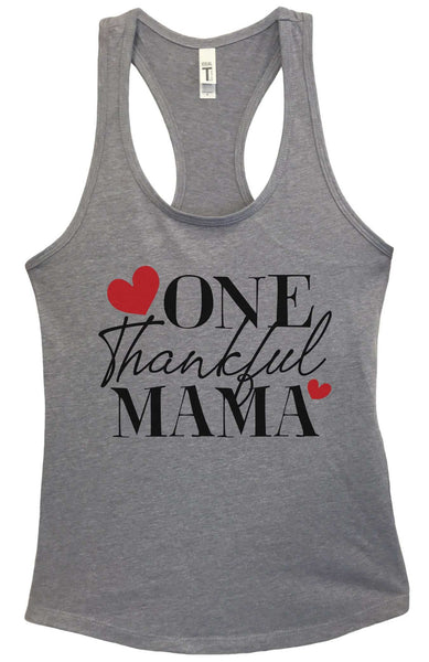 One Thankful Mama Grapahic Design Fitted Tank Top Funny Shirt Small / Heather Grey