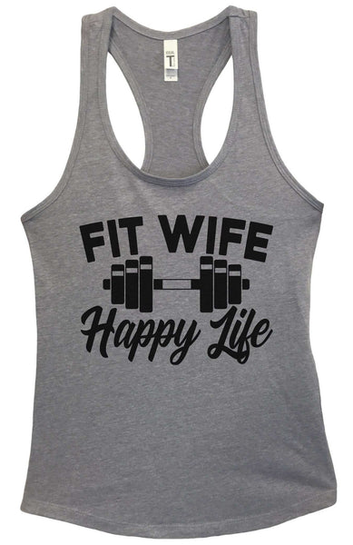 Fit Wife Happy Life Grapahic Design Fitted Tank Top Funny Shirt Small / Heather Grey