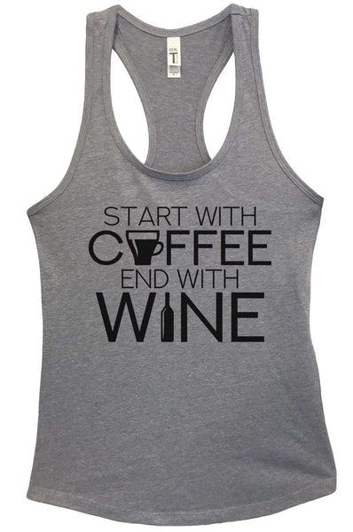 Start With Coffee End With Wine Grapahic Design Fitted Tank Top Funny Shirt Small / Heather Grey