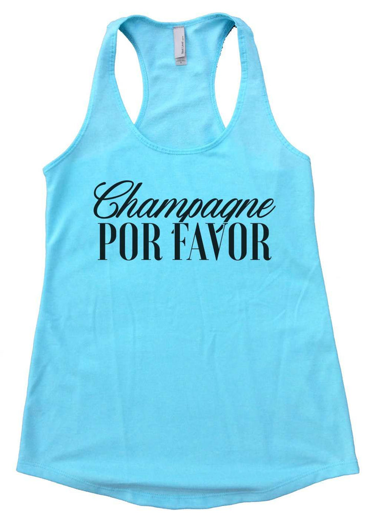 Champagne Por Favor Womens Workout Tank Top