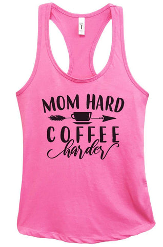 Mom Hard Coffee Harder Grapahic Design Fitted Tank Top