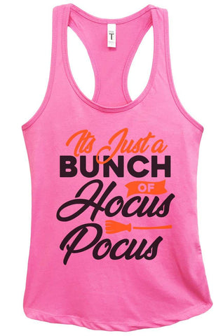 It's Just a Bunch of Hocus Pocus Grapahic Design Fitted Tank Top