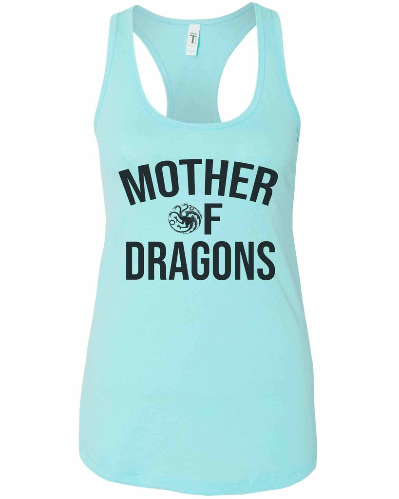 Womens Mother Of Dragons Grapahic Design Fitted Tank Top Funny Shirt Small / Cancun