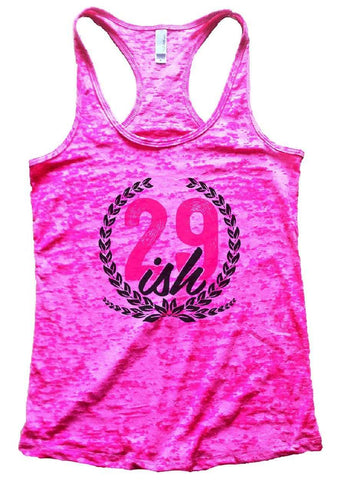 29ish Burnout Tank Top By Funny Threadz