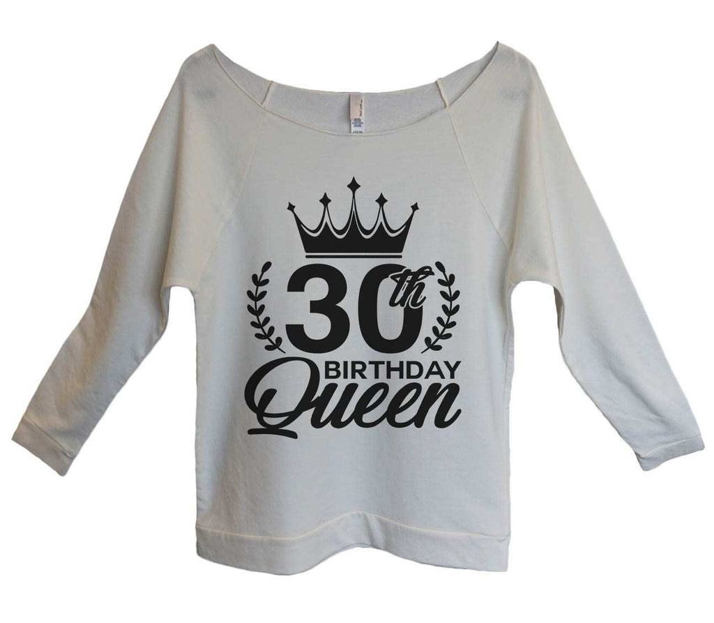 30th birthday Queen Womens 3/4 Long Sleeve Vintage Raw Edge Shirt Funny Shirt Small / Beige
