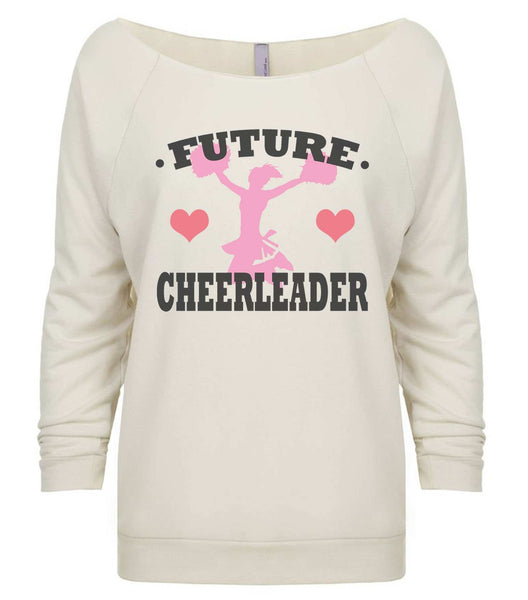 Future Cheerleader 3/4 Sleeve Raw Edge French Terry Cut - Dolman Style Very Trendy Funny Shirt Small / Beige