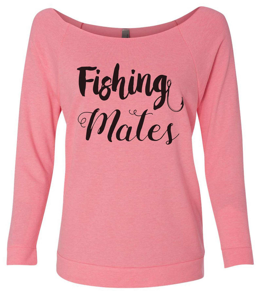 Fishing Mates 3/4 Sleeve Raw Edge French Terry Cut - Dolman Style Very Trendy Funny Shirt Small / Pink