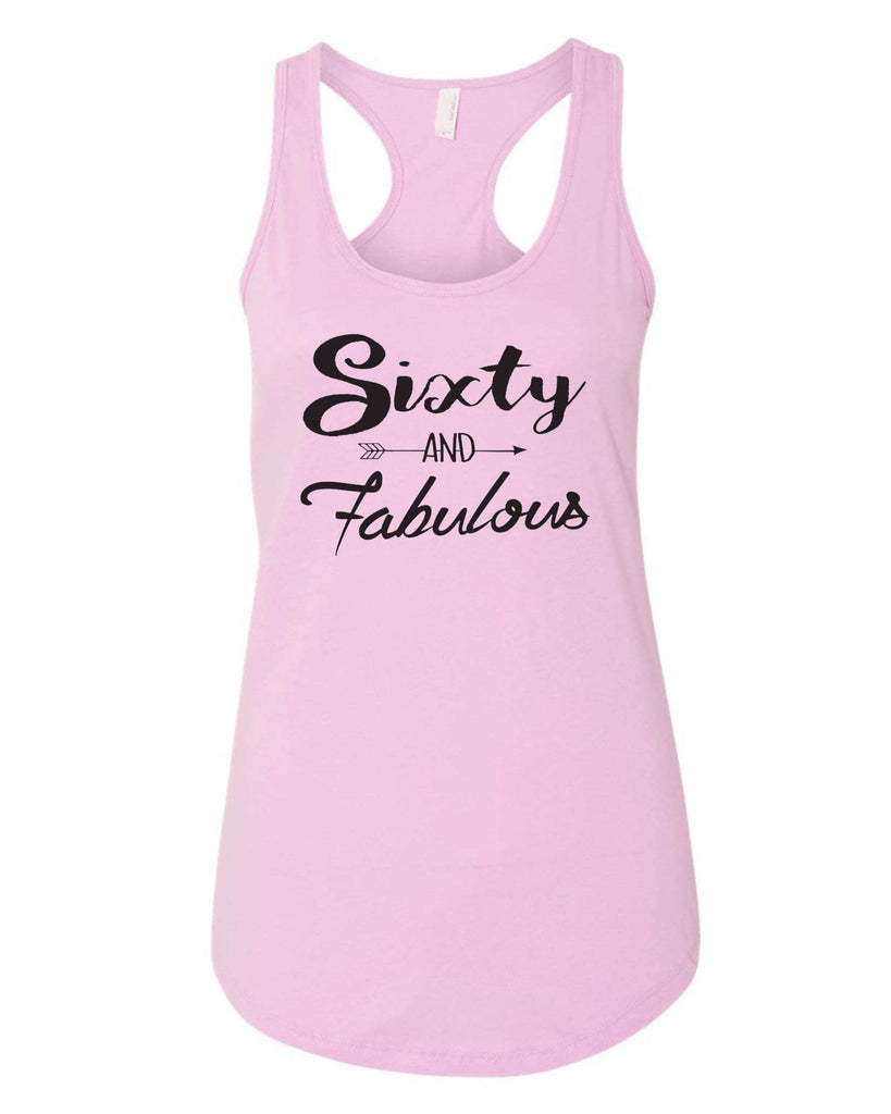 Womens Sixty And Fabulous Grapahic Design Fitted Tank Top Funny Shirt Small / Lilac