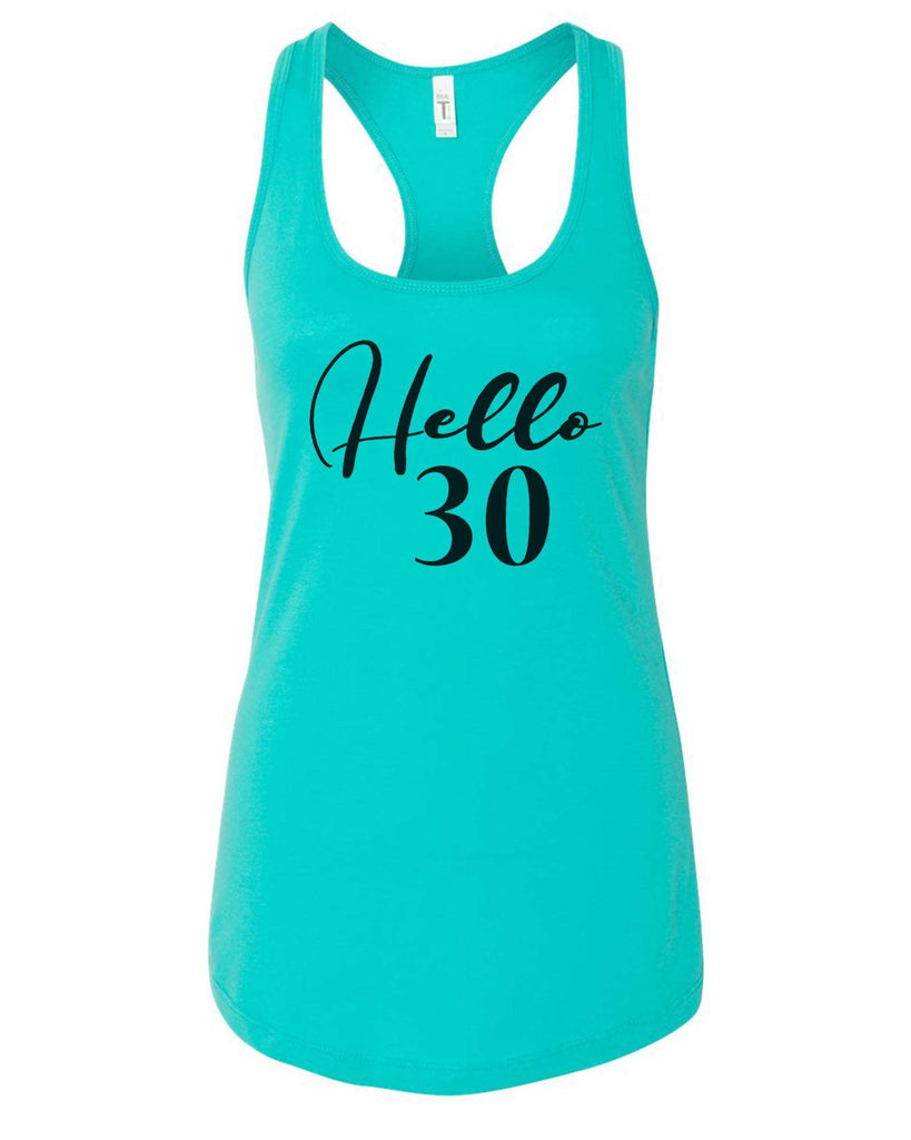 Womens Hello 30 Grapahic Design Fitted Tank Top Funny Shirt Small / Sky Blue
