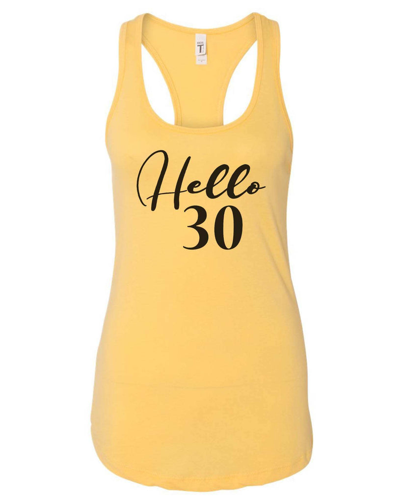Womens Hello 30 Grapahic Design Fitted Tank Top Funny Shirt Small / Yellow