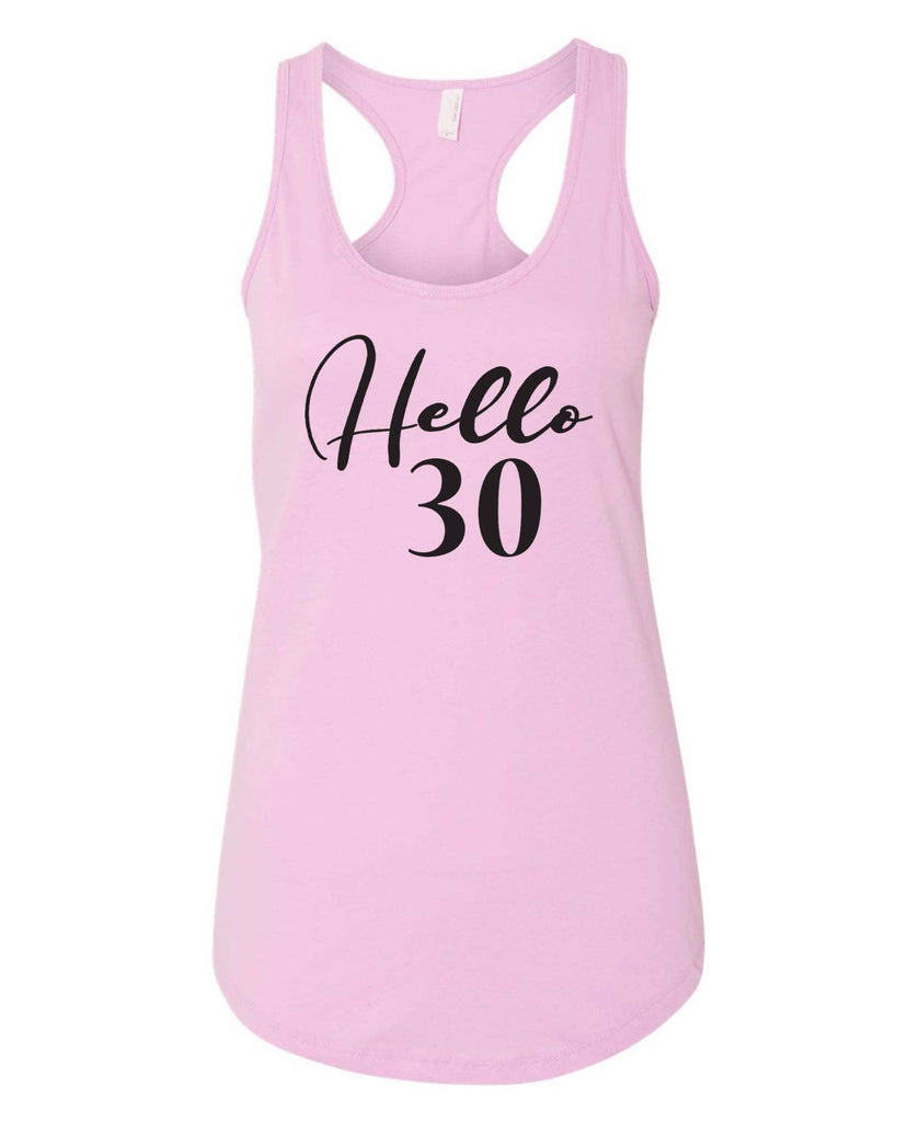 Womens Hello 30 Grapahic Design Fitted Tank Top Funny Shirt Small / Lilac