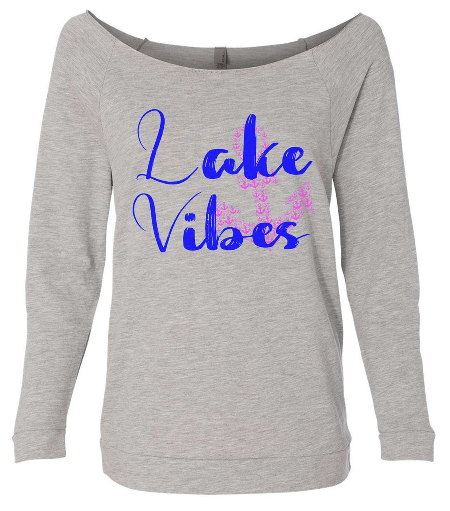 Lake Vibes With Anchor 3/4 Sleeve Raw Edge French Terry Cut - Dolman Style Very Trendy Funny Shirt Small / Grey