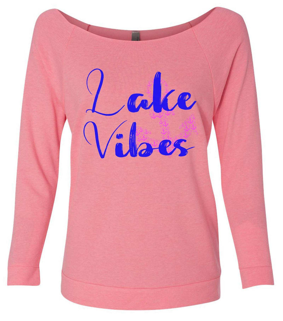 Lake Vibes With Anchor 3/4 Sleeve Raw Edge French Terry Cut - Dolman Style Very Trendy Funny Shirt Small / Pink