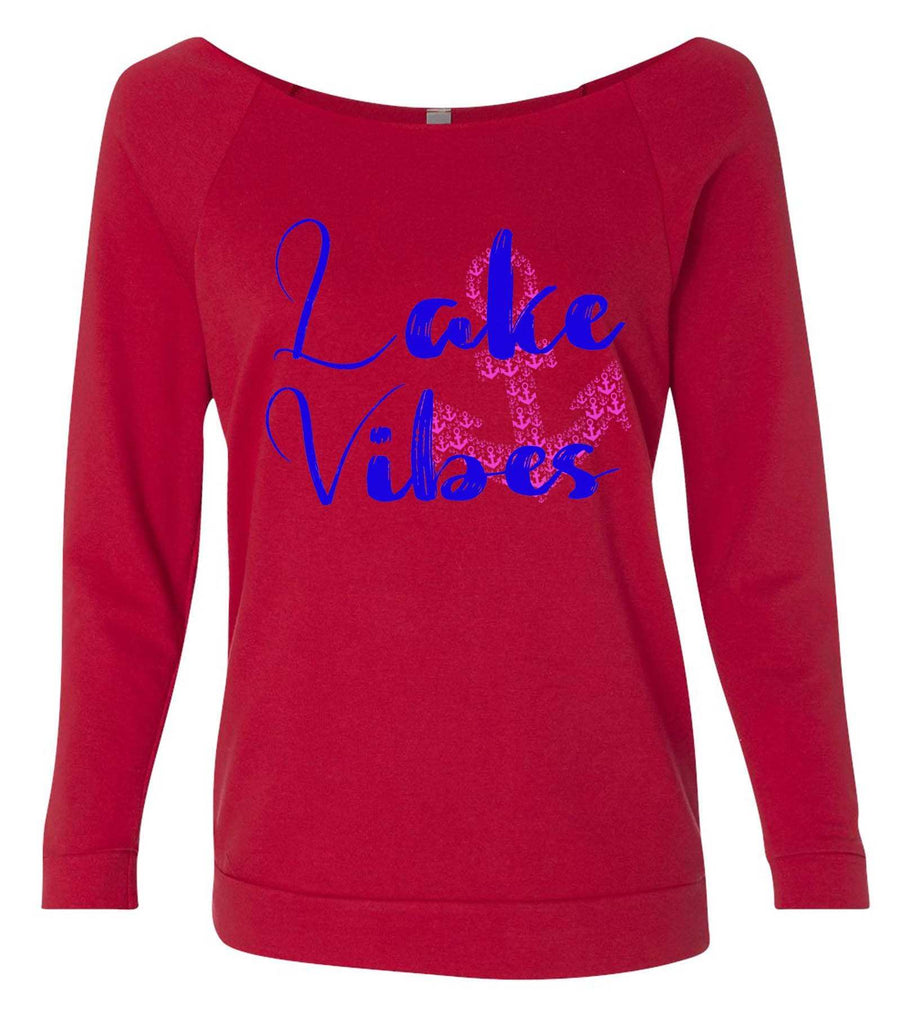 Lake Vibes With Anchor 3/4 Sleeve Raw Edge French Terry Cut - Dolman Style Very Trendy Funny Shirt Small / Red