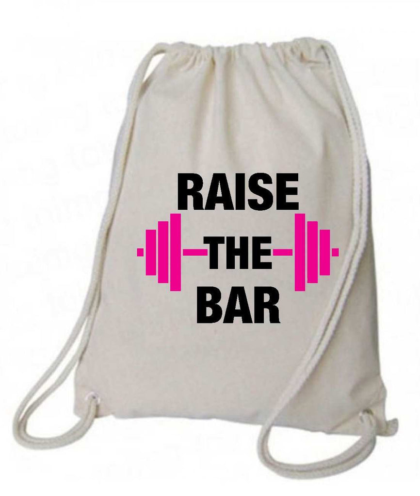 "Drawstring Gym Bag  ""Raise The bar""  Funny Workout Squatting Gift Funny Shirt Natural Canvas Bag 14"" x 18"""