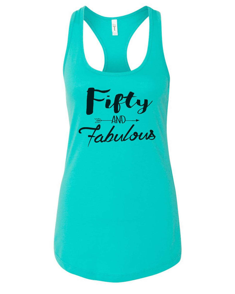 Womens Fifty And Fabulous Grapahic Design Fitted Tank Top Funny Shirt Small / Sky Blue