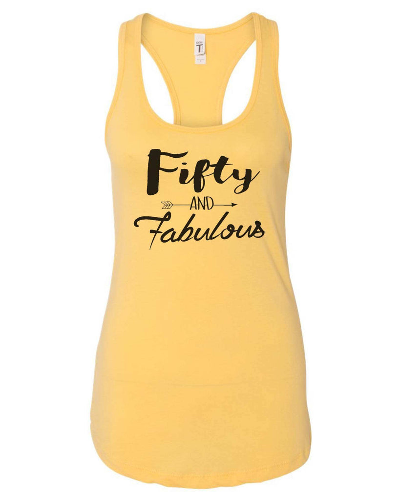 Womens Fifty And Fabulous Grapahic Design Fitted Tank Top Funny Shirt Small / Yellow