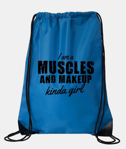"Drawstring Gym Bag  ""I am a Muscles and Makeup Kinda Girl""  Funny Workout Squatting Gift Funny Shirt Blue Nylon Bag 14"" x 18"""