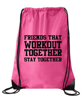 "Drawstring Gym Bag  ""Friends That Workout Together Stay Together""  Funny Workout Squatting Gift Funny Shirt Pink Nylon Bag 14"" x 18"""
