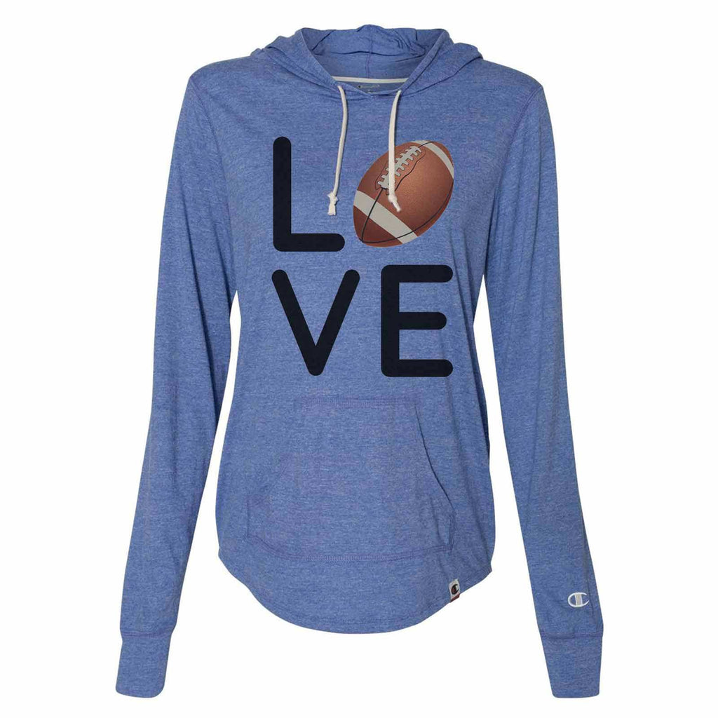 I Love Football - Womens Champion Brand Hoodie - Hooded Sweatshirt Funny Shirt Small / Blue