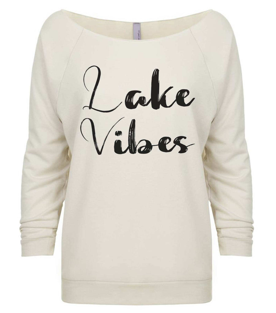 Lake Vibes 3/4 Sleeve Raw Edge French Terry Cut - Dolman Style Very Trendy Funny Shirt Small / Beige