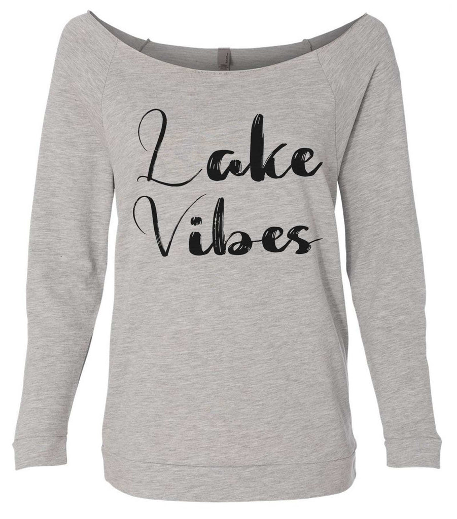 Lake Vibes 3/4 Sleeve Raw Edge French Terry Cut - Dolman Style Very Trendy Funny Shirt Small / Grey