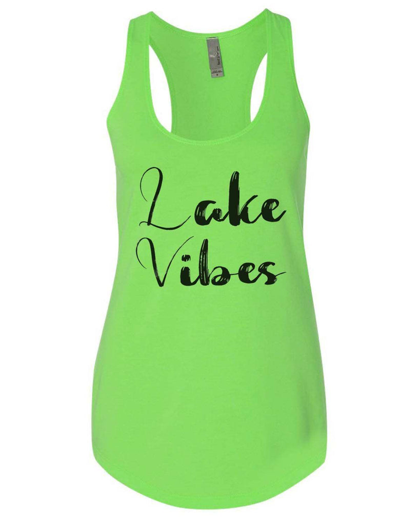 Lake Vibes Womens Workout Tank Top Funny Shirt Small / Neon Green