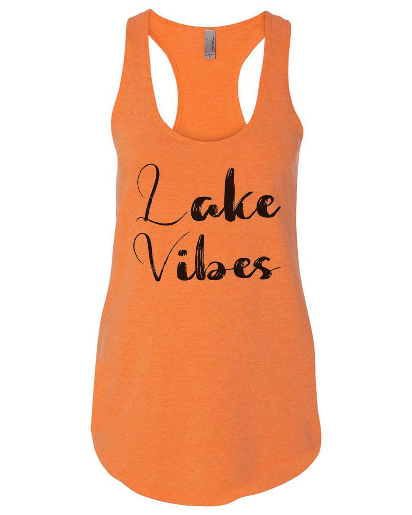 Lake Vibes Womens Workout Tank Top Funny Shirt Small / Neon Orange