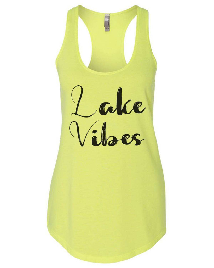 Lake Vibes Womens Workout Tank Top Funny Shirt Small / Neon Yellow