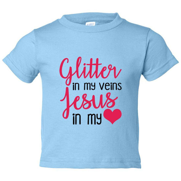 Glitter in my Veins Jesus in My Love Kids Toddler or Youth T-shirt Top - Game of Thrones Inspired Funny Shirt 12 Month T-Shirt / Baby Blue