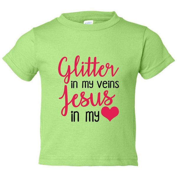 Glitter in my Veins Jesus in My Love Kids Toddler or Youth T-shirt Top - Game of Thrones Inspired Funny Shirt 12 Month T-Shirt / Green