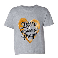 Little Answered Prayer Kids Toddler or Youth T-shirt Top - Game of Thrones Inspired Funny Shirt 12 Month T-Shirt / Grey