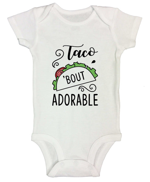 Taco 'Bout Adorable Funny Kids bodysuit Funny Shirt Short Sleeve 0-3 Months / White