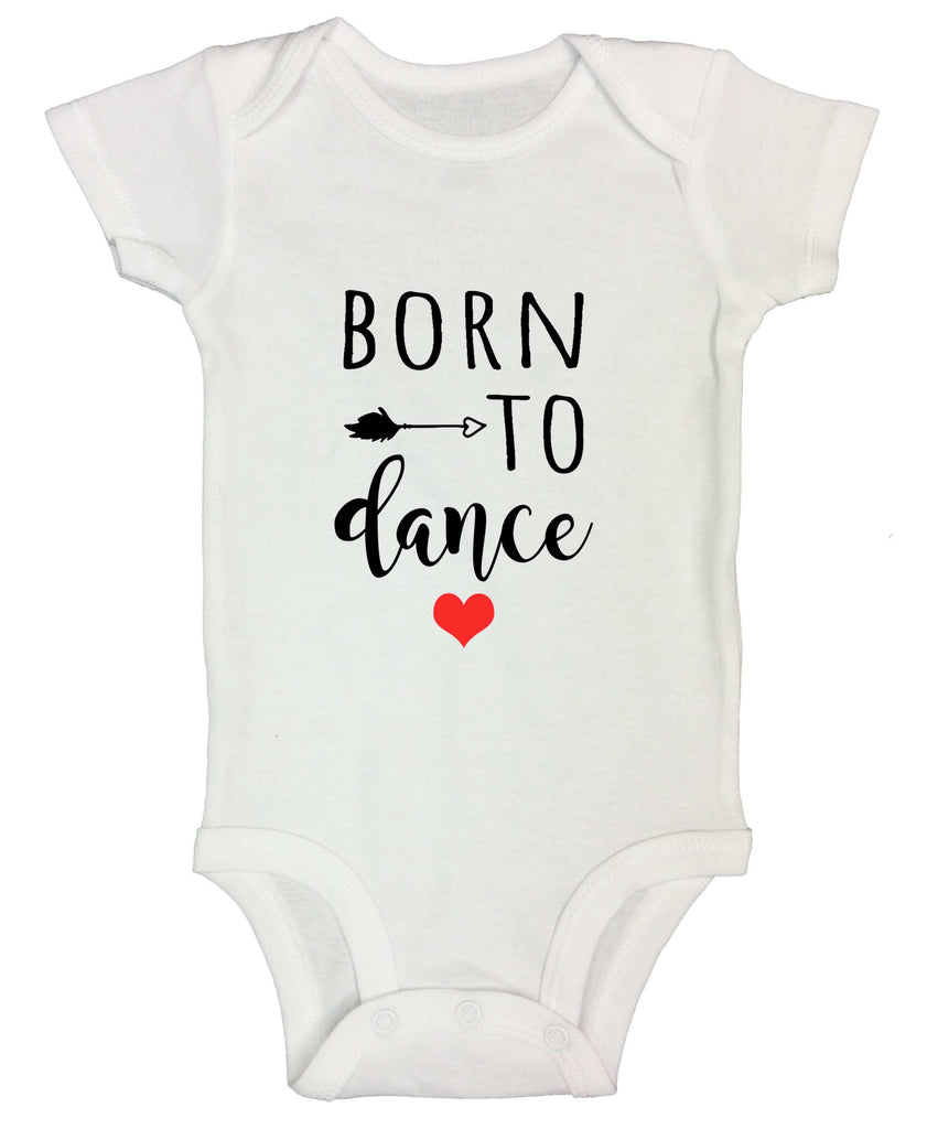 Born To Dance Funny Kids Onesie Funny Shirt Short Sleeve 0-3 Months / White