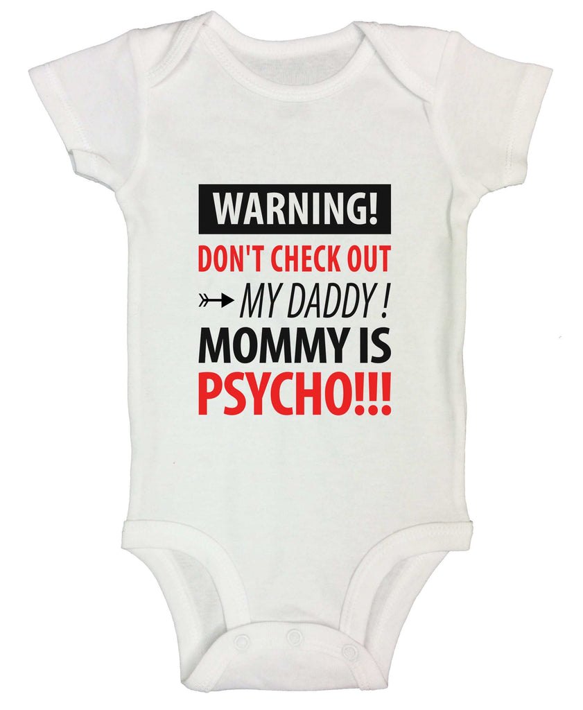 Mommy Is Psycho Funny Kids bodysuit Funny Shirt Short Sleeve 0-3 Months