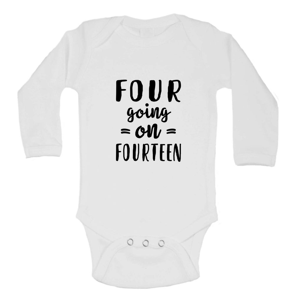 Four Going On Fourteen Funny Kids bodysuit Funny Shirt Long Sleeve 0-3 Months