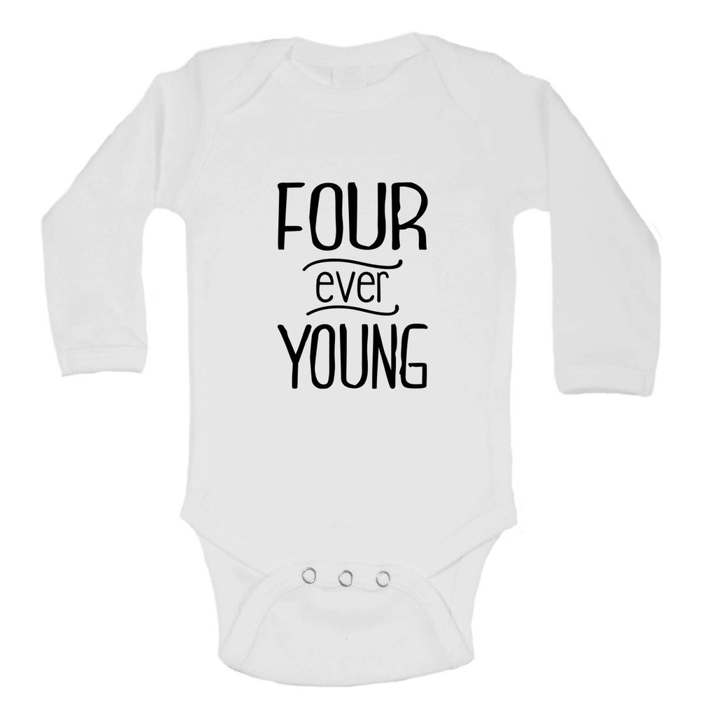 Four Ever Young Funny Kids bodysuit Funny Shirt Long Sleeve 0-3 Months