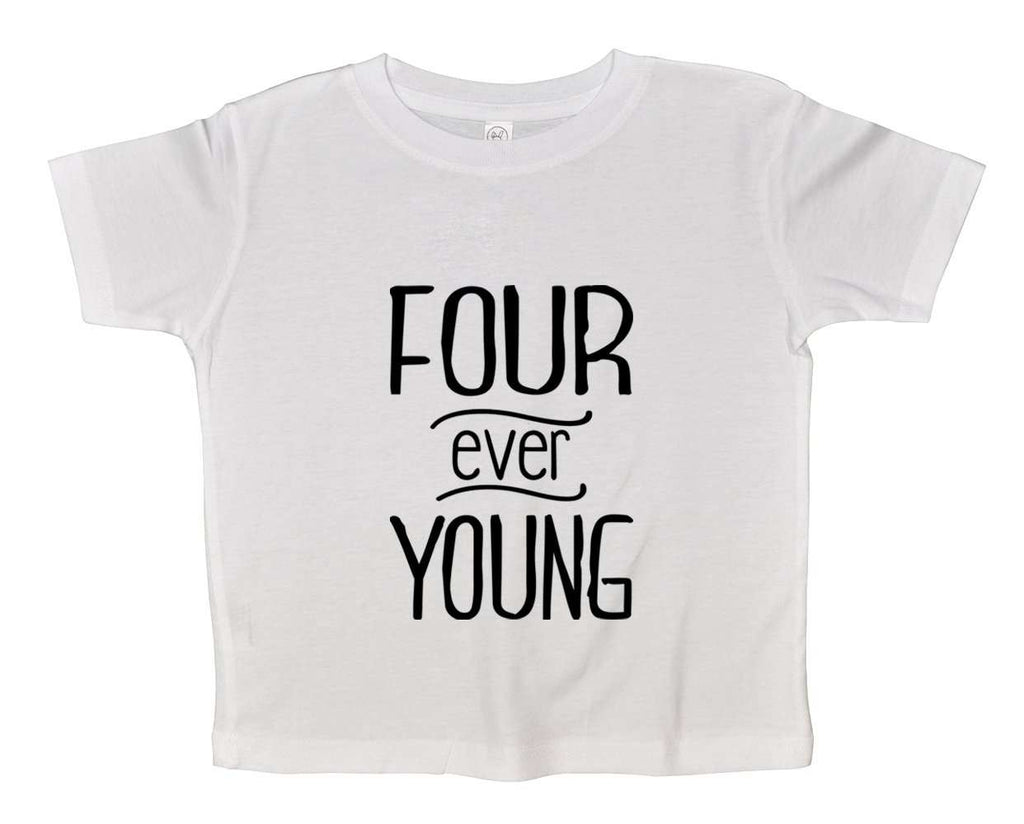 Four Ever Young Funny Kids bodysuit Funny Shirt 2T White Shirt