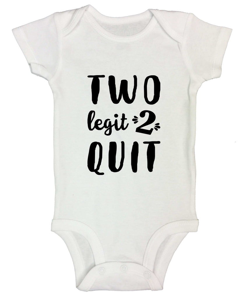 Two Legit 2 Quit Funny Kids bodysuit Funny Shirt Short Sleeve 3-6 Months