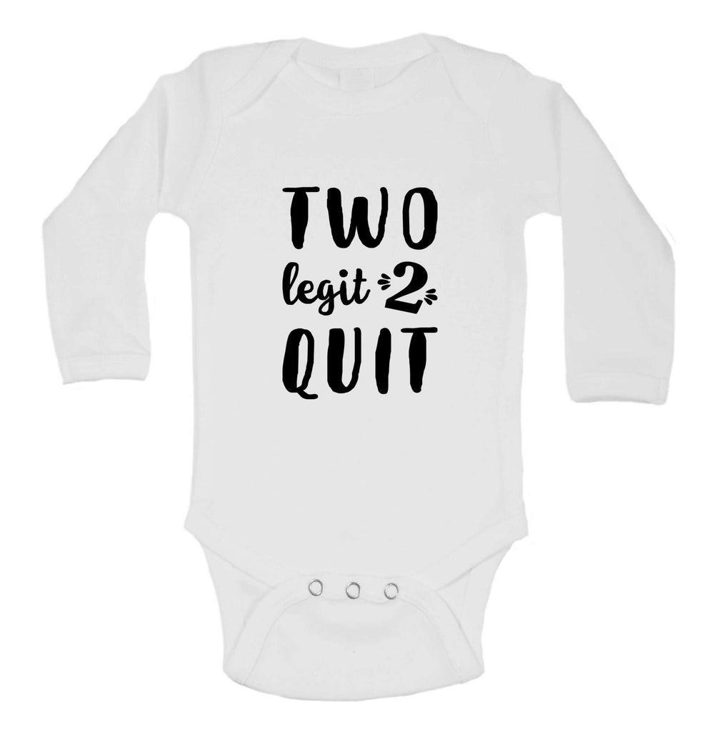 Two Legit 2 Quit Funny Kids bodysuit Funny Shirt Long Sleeve 0-3 Months